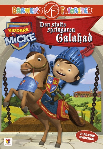 Mike the Knight: Galahad the Great