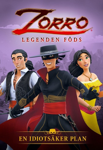 Zorro: The Chronicles - The Foolproof plan