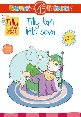 Tilly and Friends: Tilly can´t sleep