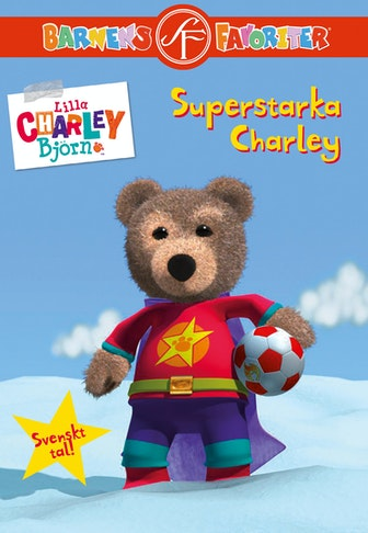 Little Charley Bear: Super Strong Charley