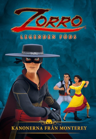 Zorro: The Chronicles - The Cannons of Monterey