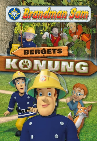 Fireman Sam: King of the mountain