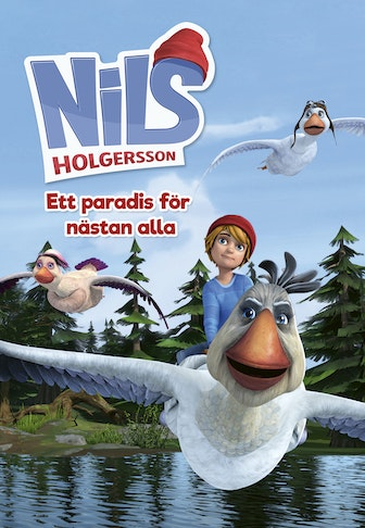 Nils Holgersson  - Paradise for nearly all