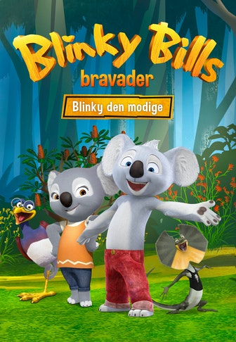 Wild adventures of Blinky Bill: Blinky the Brave